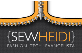 Sew Heidi: Fashion Tech Evangelista