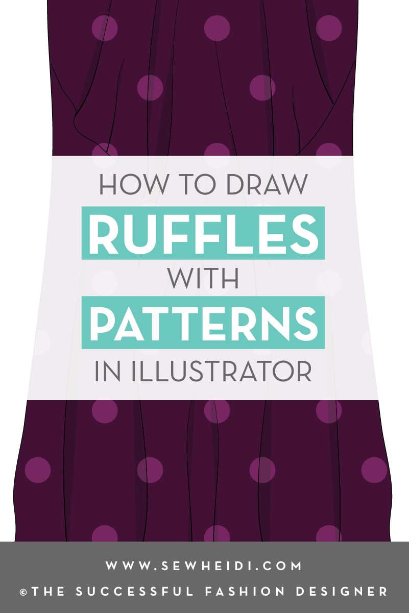 How To Draw Ruffles With Repeating Patterns In Illustrator For Fashion  Design Tutorial By {sew