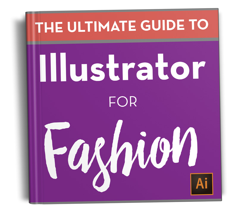 The Ultimate Guide to Illustrator for Fashion by Sew Heidi